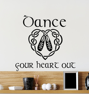 Dance Your Heart Out Wall Decal
